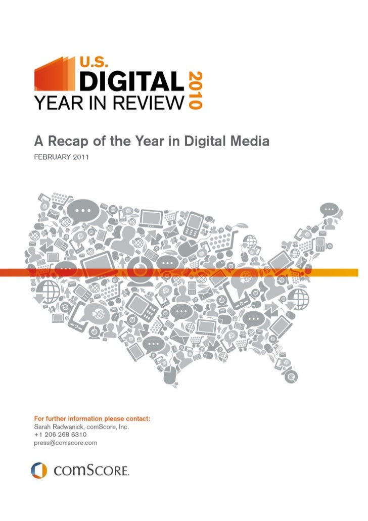 The comScore 2010 U.S. Digital Year in Review   FEBRUARY 2011                                                       PAGE 1
