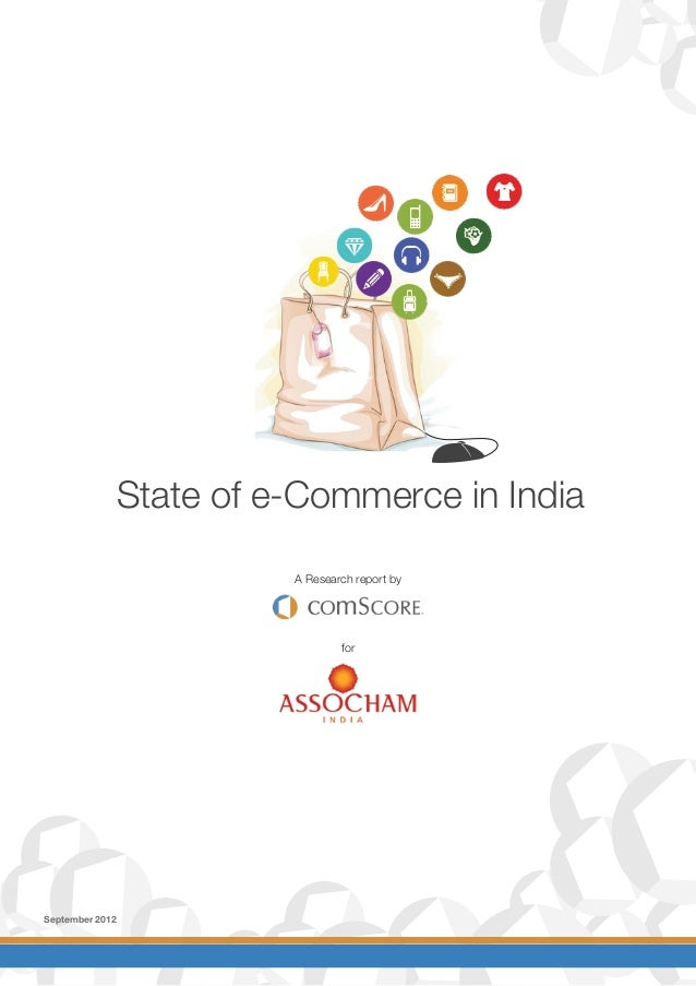 State of e-Commerce in IndiaA Research report byforSeptember 2012