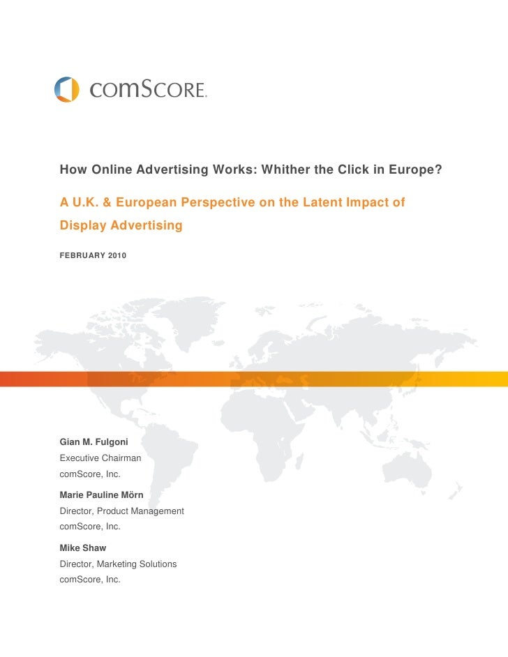 How Online Advertising Works: Whither the Click in Europe?  A U.K. & European Perspective on the Latent Impact of Display ...
