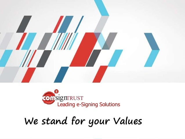 Leading e-Signing Solutions We stand for your Values