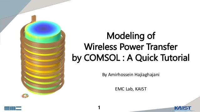 Modeling of Wireless Power Transfer by COMSOL: A Quick Tutorial