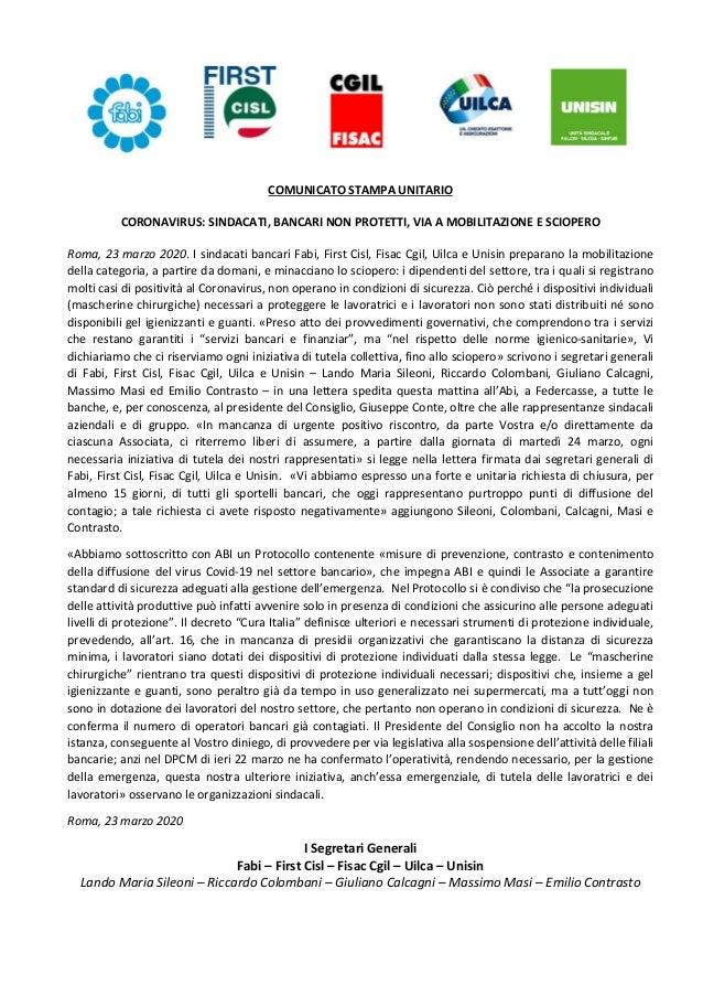 COMUNICATO STAMPA UNITARIO CORONAVIRUS: SINDACATI, BANCARI NON PROTETTI, VIA A MOBILITAZIONE E SCIOPERO Roma, 23 marzo 202...