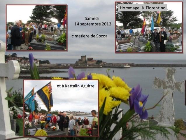 cimetière de Socoa Samedi 14 septembre 2013 et à Kattalin Aguirre Hommage à Florentino