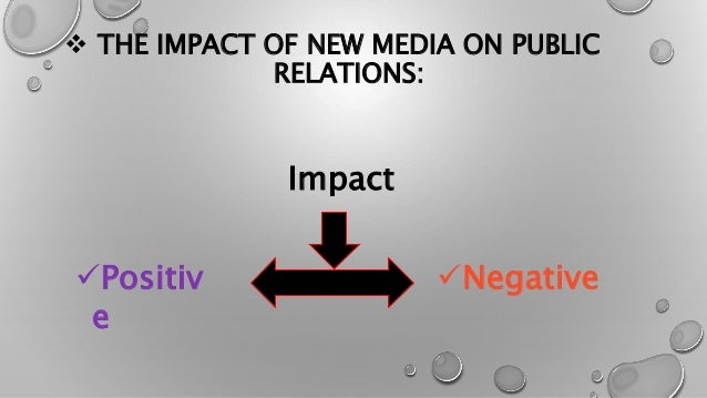 the impact of new media on About this journal new media & society engages in critical discussions of the key issues arising from the scale and speed of new media development, drawing on a wide.