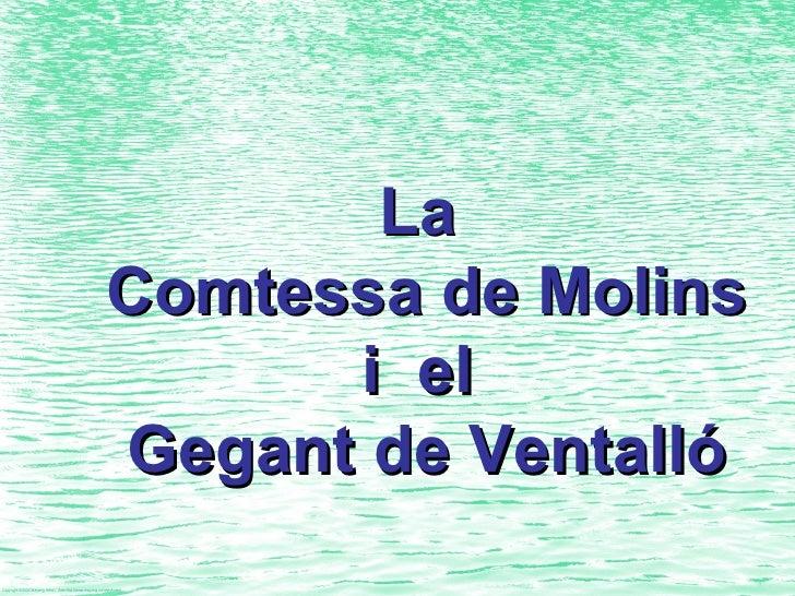 La  Comtessa de Molins i  el  Gegant de Ventalló