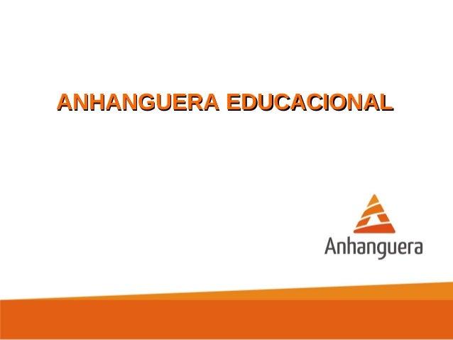 ANHANGUERA EDUCACIONALANHANGUERA EDUCACIONAL