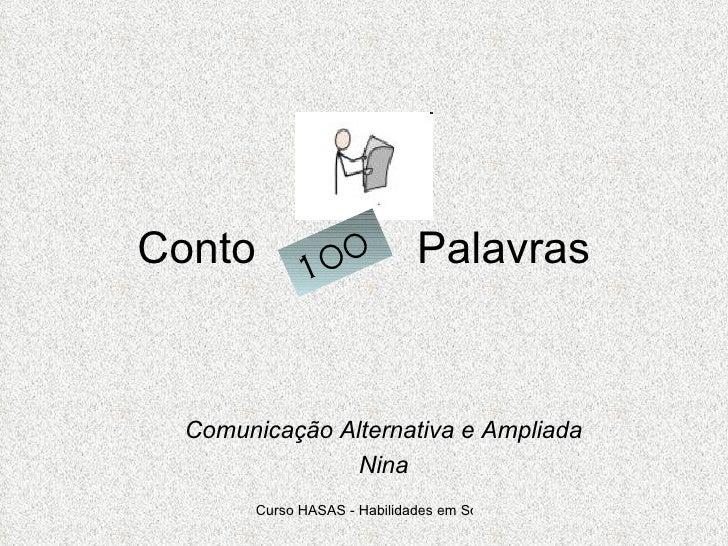 Conto  Palavras Comunicação Alternativa e Ampliada Nina 100