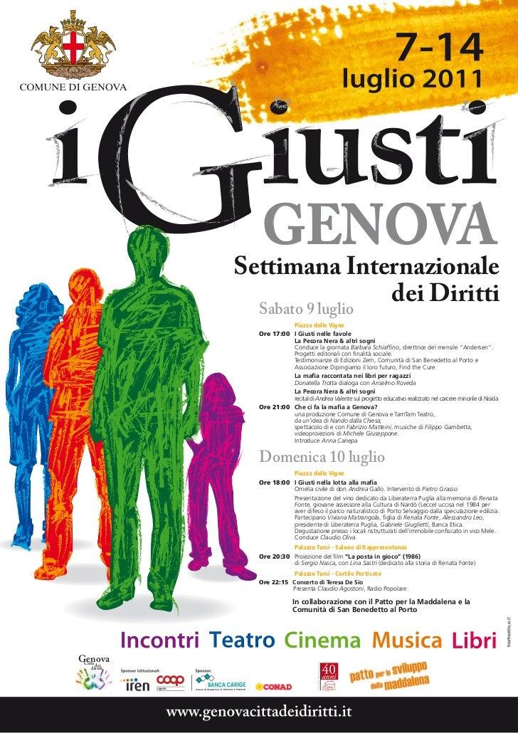 GENOVA            Settimana Internazionale              Sabato 9 luglio                              dei Diritti          ...