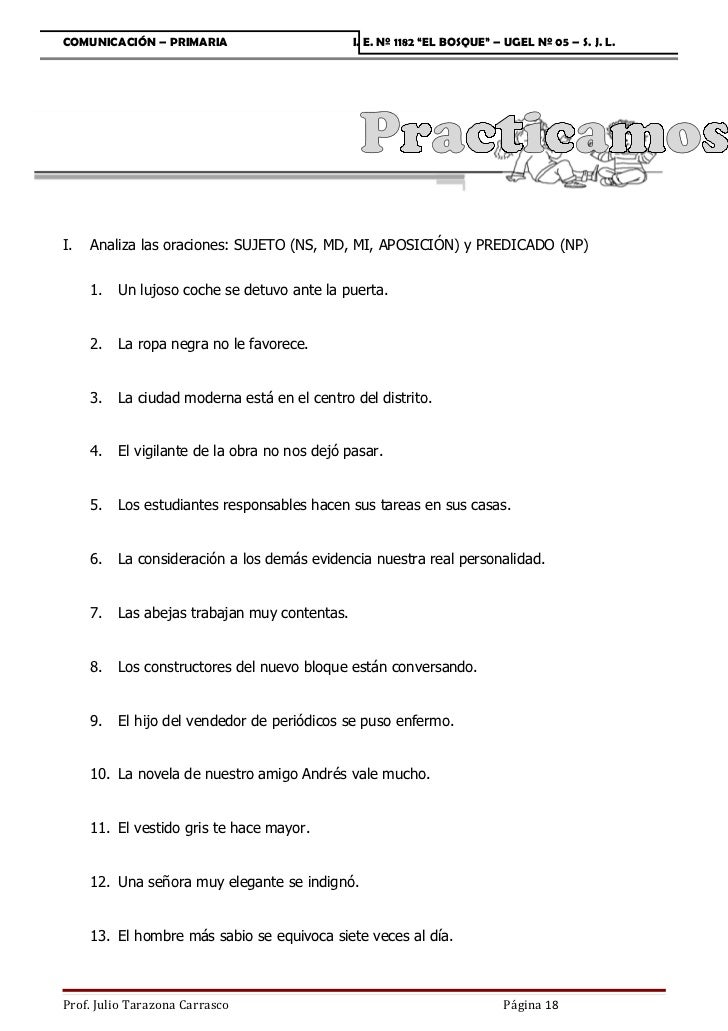 """COMUNICACIÓN – PRIMARIA                        I. E. Nº 1182 """"EL BOSQUE"""" – UGEL Nº 05 – S. J. L.I.   Analiza las oraciones..."""