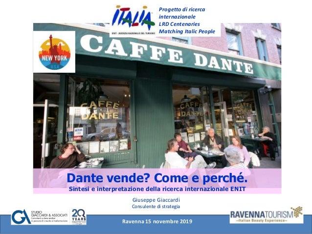 Progetto di ricerca internazionale LRD Centenaries Matching Italic People Dante vende? Come e perché. Sintesi e interpreta...