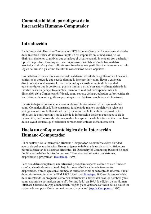 Comunicabilidad, paradigma de laInteracción Humano-ComputadorIntroducciónEn la Interacción Humano-Computador (HCI: Human-C...