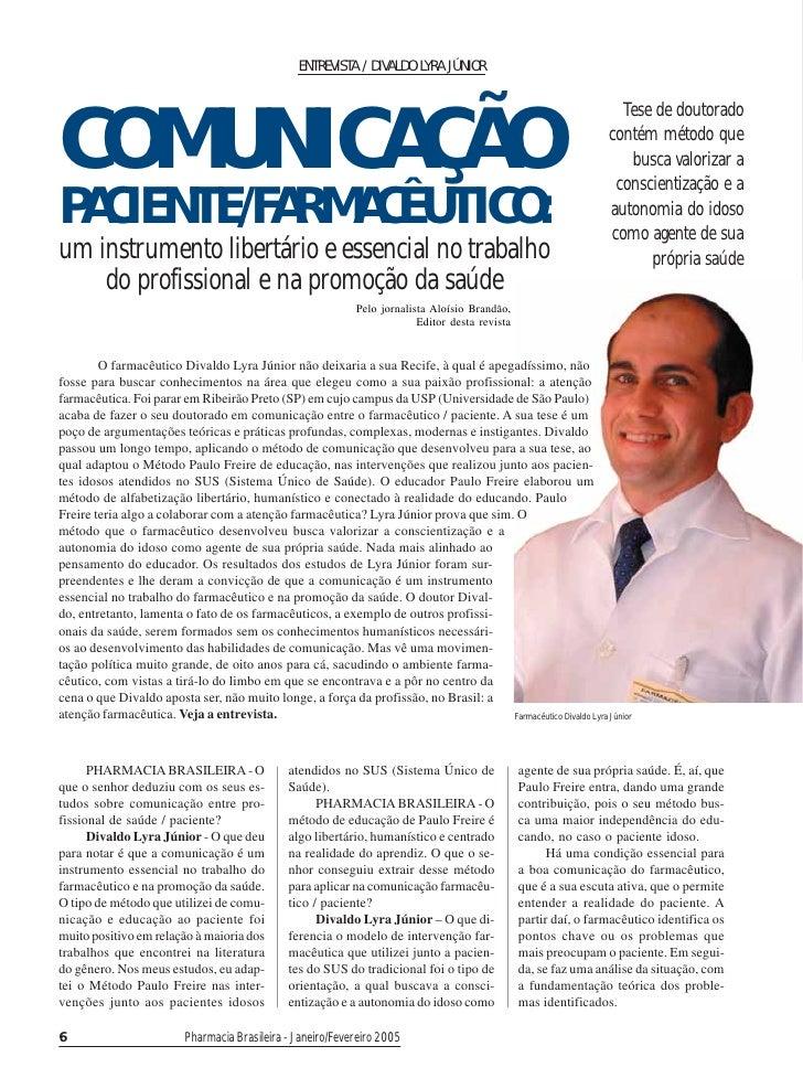 ENTREVISTA / DIVALDO LYRA JÚNIOR     COMUNICAÇÃO                                                                          ...