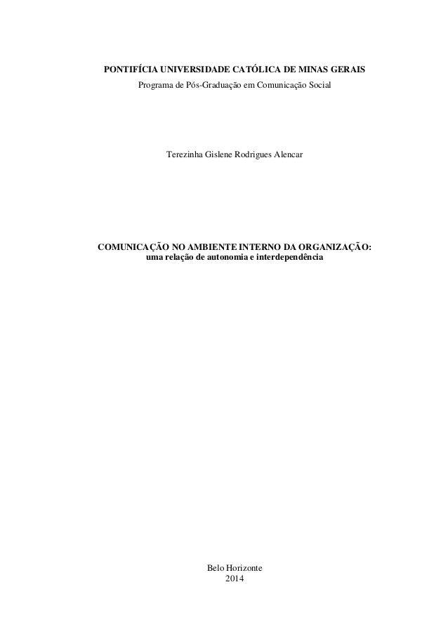 PONTIFÍCIA UNIVERSIDADE CATÓLICA DE MINAS GERAIS  Programa de Pós-Graduação em Comunicação Social  Terezinha Gislene Rodri...