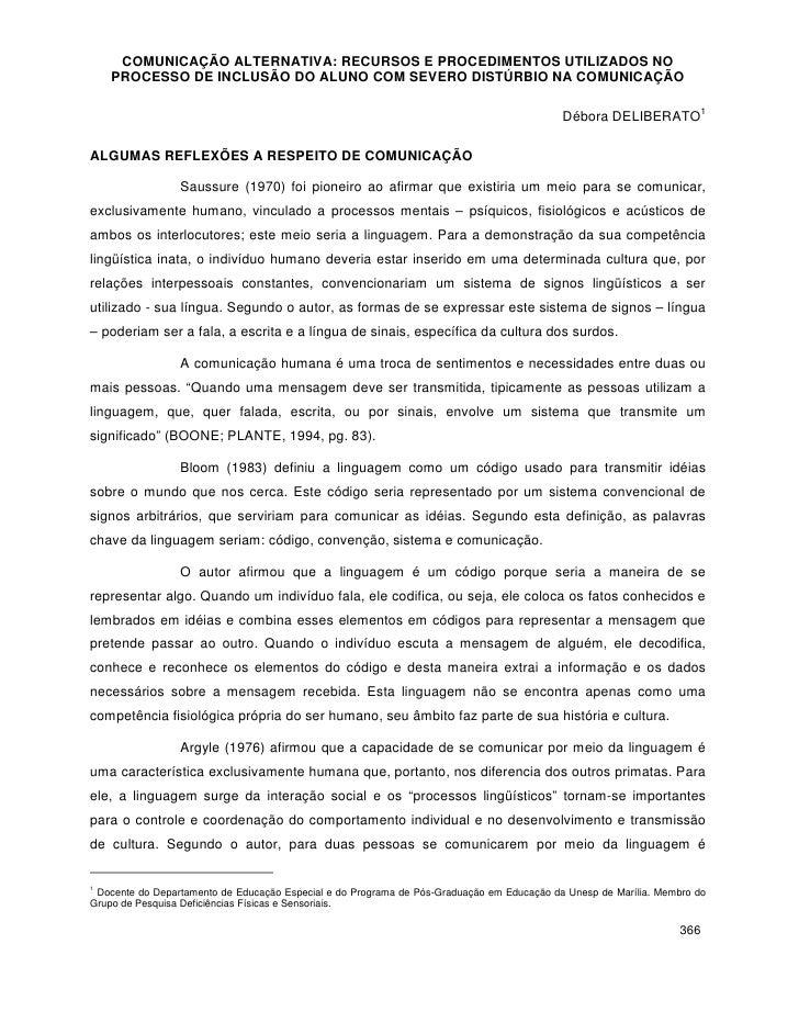 COMUNICAÇÃO ALTERNATIVA: RECURSOS E PROCEDIMENTOS UTILIZADOS NO    PROCESSO DE INCLUSÃO DO ALUNO COM SEVERO DISTÚRBIO NA C...