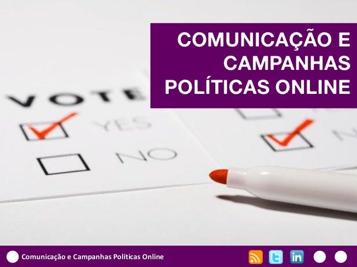 COMUNICAÇÃO E                                                CAMPANHAS                                           POLÍTICAS...