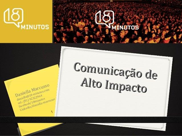 Comunicaçã o de Alto Impact o  so rcusom Ma c ella8-minutos. i Danella@1 22964 i  dan 81) 923 inutos cusso r ( m cel.: ook...