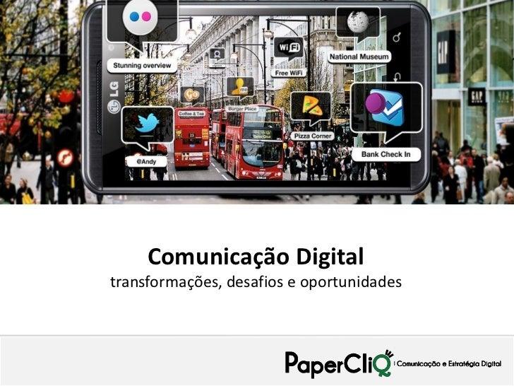 XX     Comunicação Digitaltransformações, desafios e oportunidades