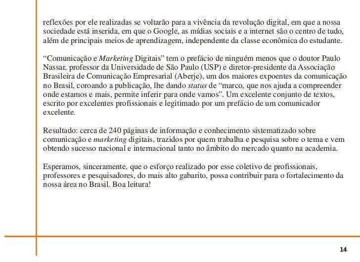 PRIMEIRA PARTE  aspectos conceituais e práticosda comunicação e marketing digitais               Edições               VNI