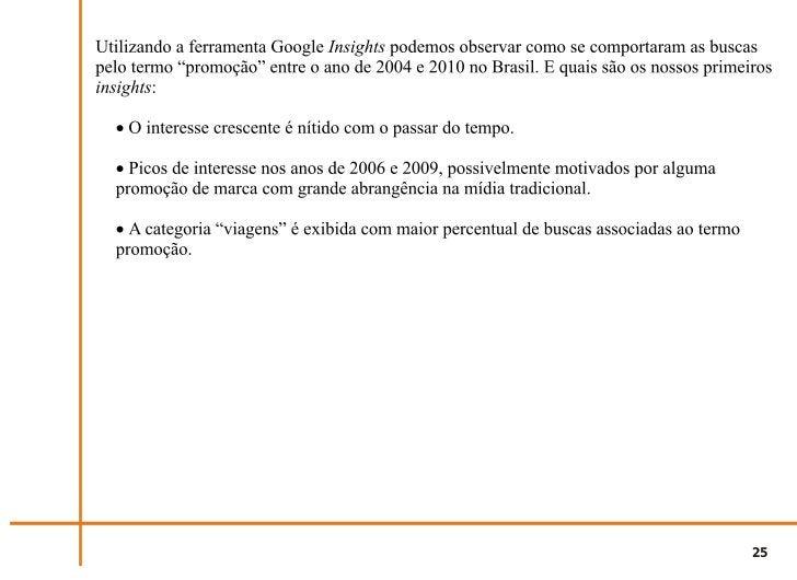 """Fig. 1 - busca pelo termo """"promoção"""" em língua portuguesa de 2004 a 2010.                                                 ..."""