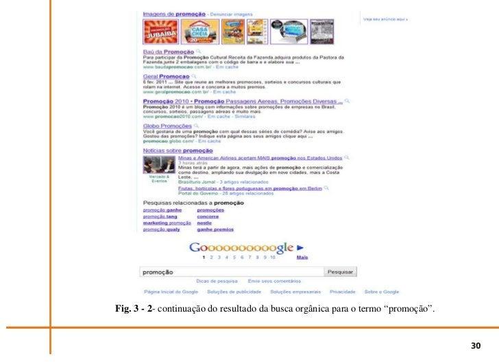 Na barra lateral direita, onde se localizam os links patrocinados, podemos observar aquantidade de clubes de compra coleti...