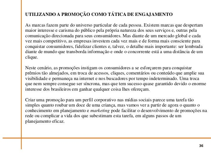 Primeiro passo: definição de objetivosSem dúvida alguma, a ação promocional desenvolvida nas mídias sociais pretende ating...