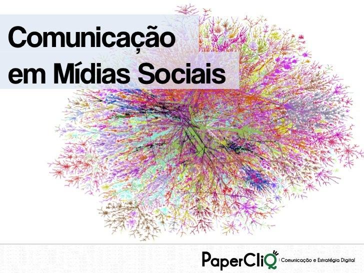 Comunicaçãoem Mídias Sociais