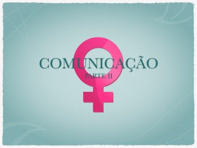 COMUNICAÇÃO PARTE II