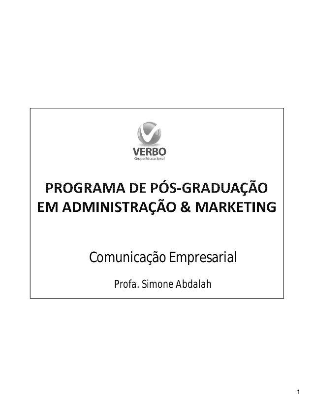 1 Comunicação Empresarial Profa. Simone Abdalah