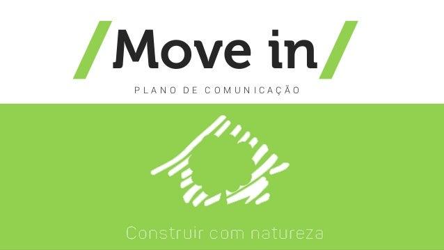 Move inP L A N O D E C O M U N I C A Ç Ã O