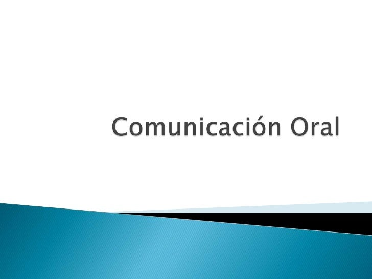 Comunicación Oral<br />