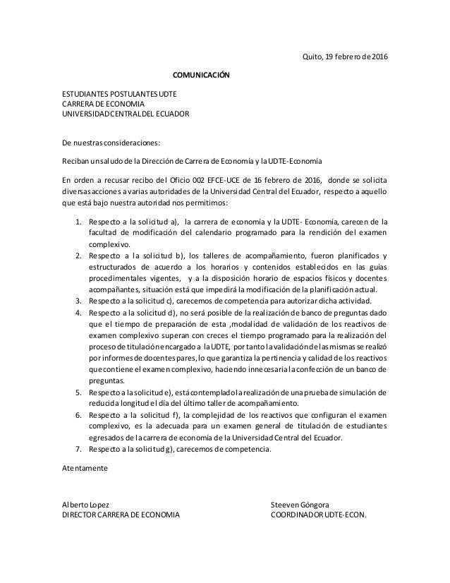 Quito,19 febrerode 2016 COMUNICACIÓN ESTUDIANTES POSTULANTESUDTE CARRERA DE ECONOMIA UNIVERSIDADCENTRALDEL ECUADOR De nues...