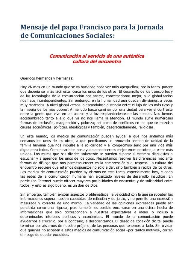 Mensaje del papa Francisco para la Jornada de Comunicaciones Sociales: Comunicación al servicio de una auténtica cultura d...