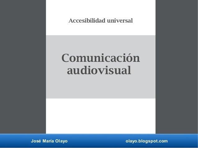Comunicaci n audiovisual accesibilidad universal for Accesibilidad universal