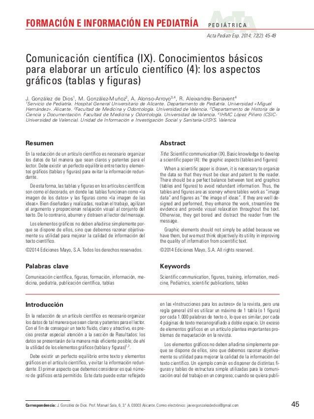 P E D I Á T R I C A Acta Pediatr Esp. 2014; 72(2): 45-49 FORMACIÓN E INFORMACIÓN EN PEDIATRÍA 45 Introducción En la redacc...