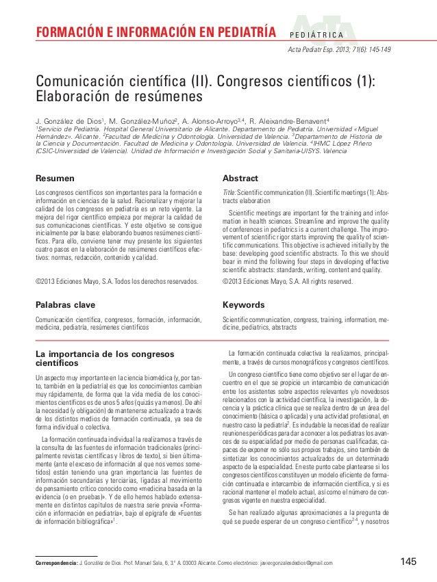 P E D I Á T R I C A Acta Pediatr Esp. 2013; 71(6): 145-149 FORMACIÓN E INFORMACIÓN EN PEDIATRÍA 145 La importancia de los ...