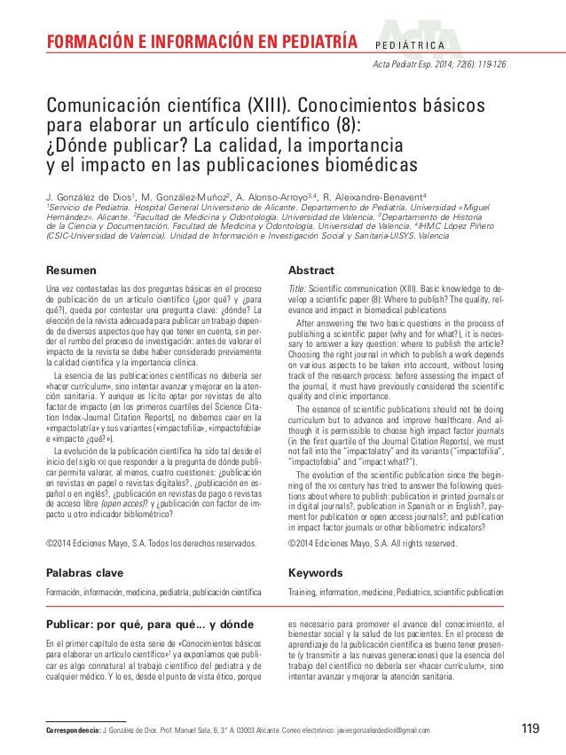 P E D I Á T R I C A Acta Pediatr Esp. 2014; 72(6): 119-126 FORMACIÓN E INFORMACIÓN EN PEDIATRÍA 119 Publicar: por qué, par...