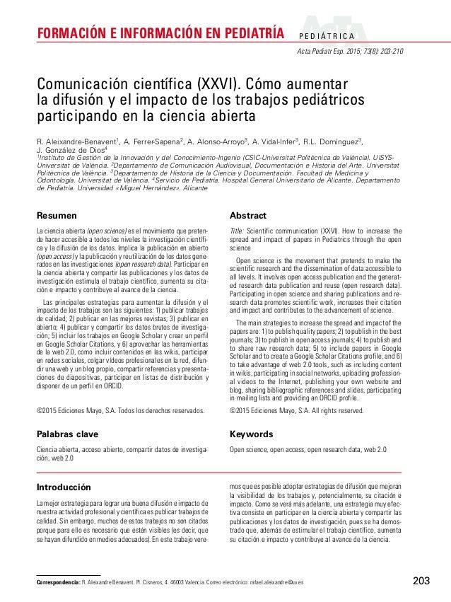 P E D I Á T R I C A Acta Pediatr Esp. 2015; 73(8): 203-210 FORMACIÓN E INFORMACIÓN EN PEDIATRÍA 203 Introducción La mejor ...