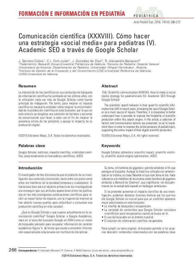 P E D I Á T R I C A Acta Pediatr Esp. 2016; 74(10): 266-272 FORMACIÓN E INFORMACIÓN EN PEDIATRÍA 266 Introducción El inves...