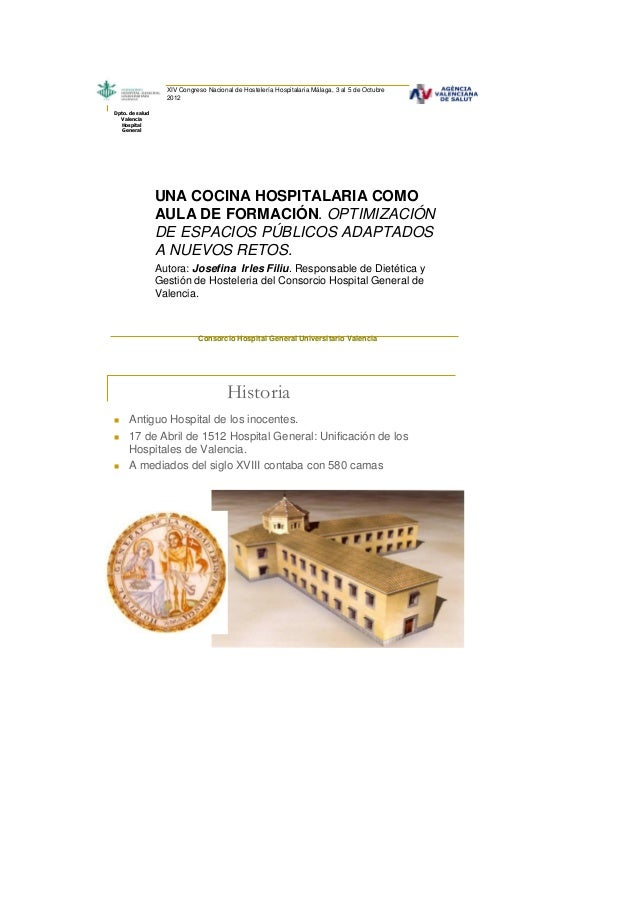 XIV Congreso Nacional de Hostelería Hospitalaria Málaga, 3 al 5 de Octubre                   2012Dpto. de salud  Valencia ...