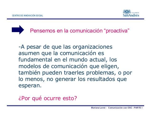 CENTRO DE INNOVACIÓN SOCIAL -A pesar de que las organizaciones asumen que la comunicación es fundamental en el mundo actua...