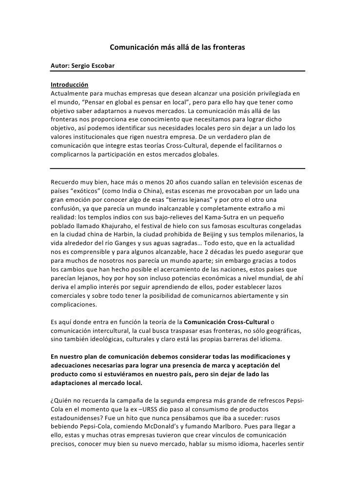 Comunicación más allá de las fronteras  Autor: Sergio Escobar  Introducción Actualmente para muchas empresas que desean al...