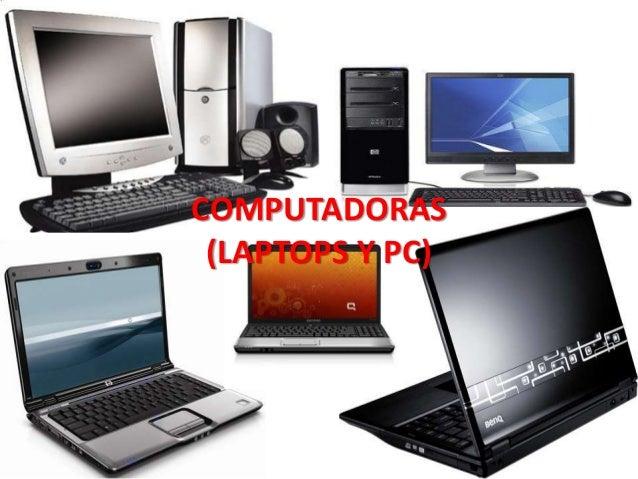 COMPUTADORAS (LAPTOPS Y PC)