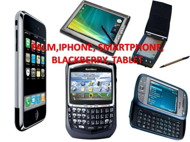 PALM,IPHONE, SMARTPHONE, BLACKBERRY, TABLET
