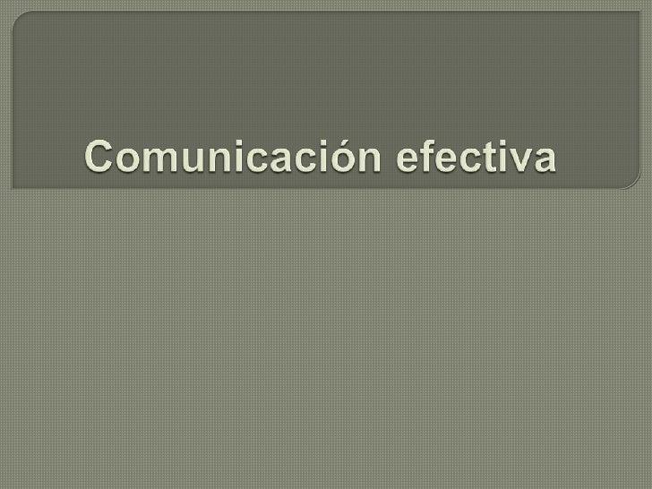 Comunicaciónefectiva<br />