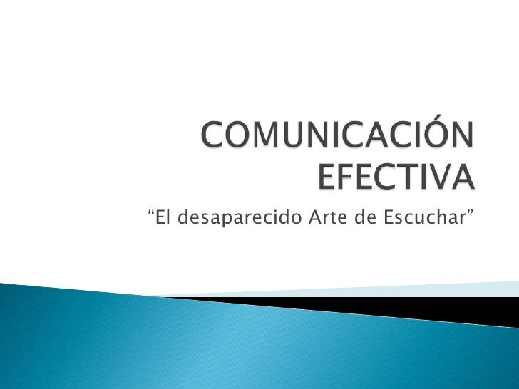 """El desaparecido Arte de Escuchar"""
