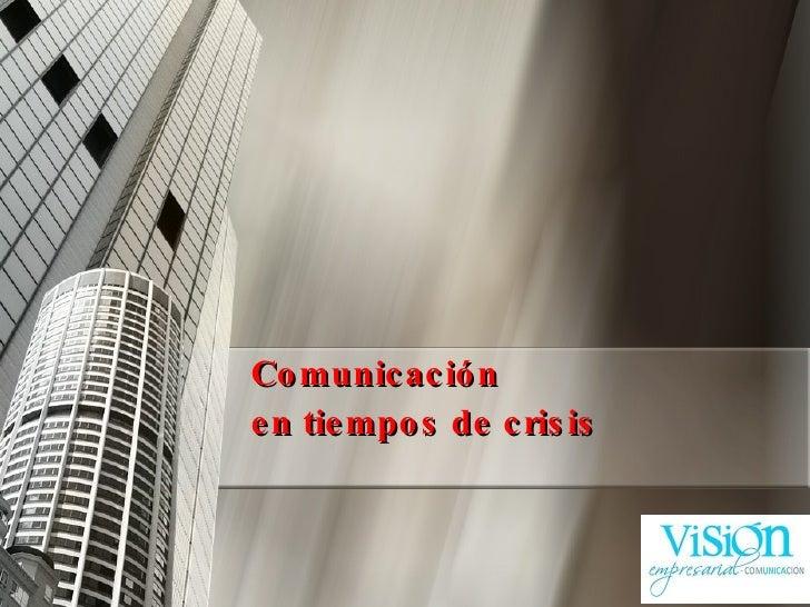 Comunicación  en tiempos de crisis