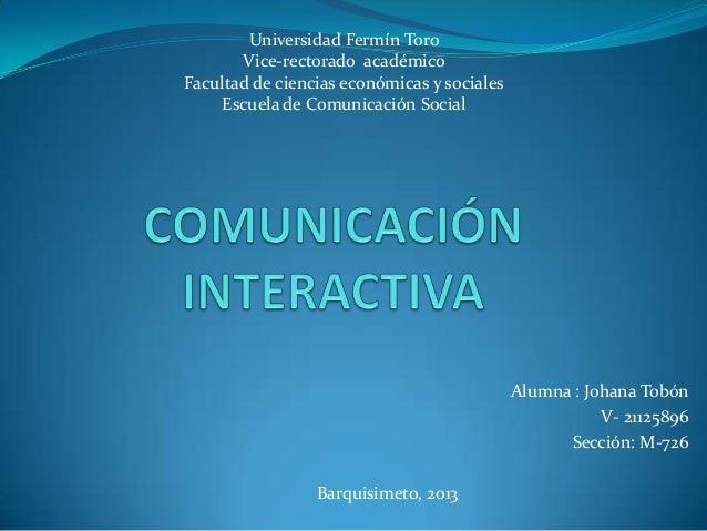 Universidad Fermín Toro Vice-rectorado académico Facultad de ciencias económicas y sociales Escuela de Comunicación Social...