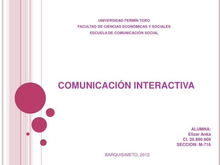 UNIVERSIDAD FERMÍN TORO   FACULTAD DE CIENCIAS ECONÓMICAS Y SOCIALES        ESCUELA DE COMUNICACIÓN SOCIALCOMUNICACIÓN INT...