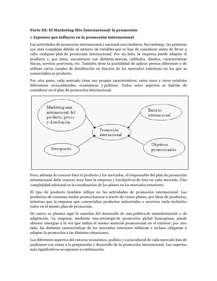 Parte III: El Marketing-Mix Internacional: la promoción1 Aspectos que influyen en la promoción internacionalLas actividade...