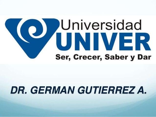 DR. GERMAN GUTIERREZ A.
